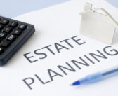 3 Important Facts to Know About Estate Planning